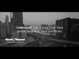 Underworld - Dark &amp Long Dark Train (Jerome Isma-Ae &amp Maor Levi Remix)