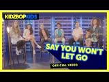 KIDZ BOP Kids Say You Won't Let Go (Official Music Video) KIDZ BOP 35