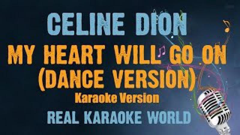 Celine Dion Karaoke My heart will go on (Dance Version)