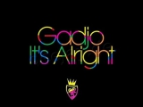 Gadjo - Its Alright (HQ)