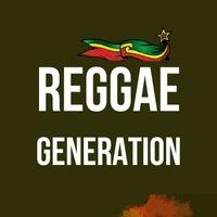 REGGAE GENERATION | 21.10.17