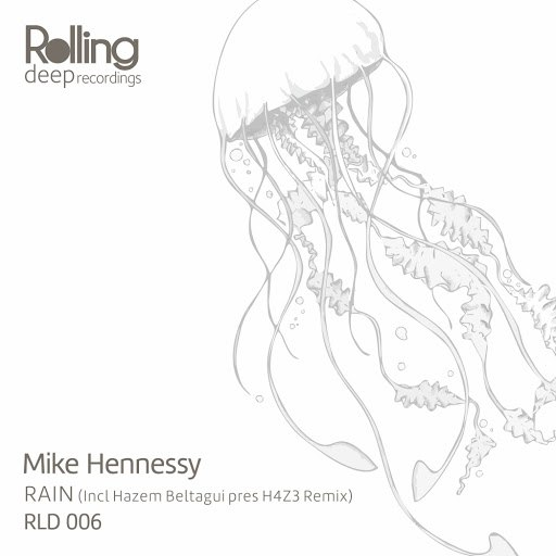 Mike Hennessy альбом Rain (Incl Hazem Beltagui pres. H4Z3 Remix)