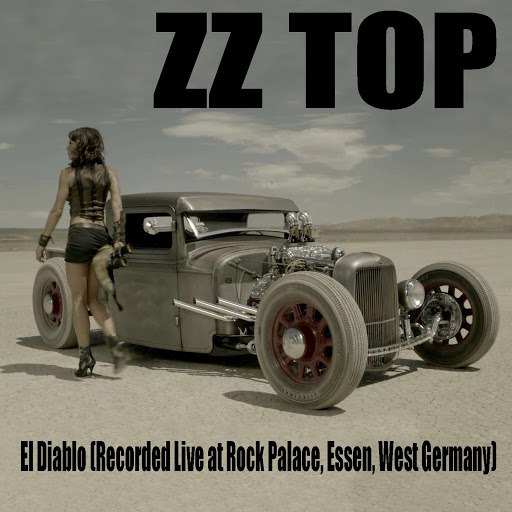 ZZ Top альбом El Diablo (Recorded Live At Rock Palace, Essen, West Germany)
