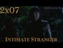XWP, 2x07 - Intimate Stranger