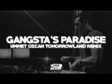 Coolio ft. L.V. - Gangsta's Paradise (Ummet Ozcan Remix) Tomorrowland 2017