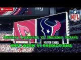 Arizona Cardinals vs. Houston Texans  #NFL WEEK 11  Predictions Madden 18
