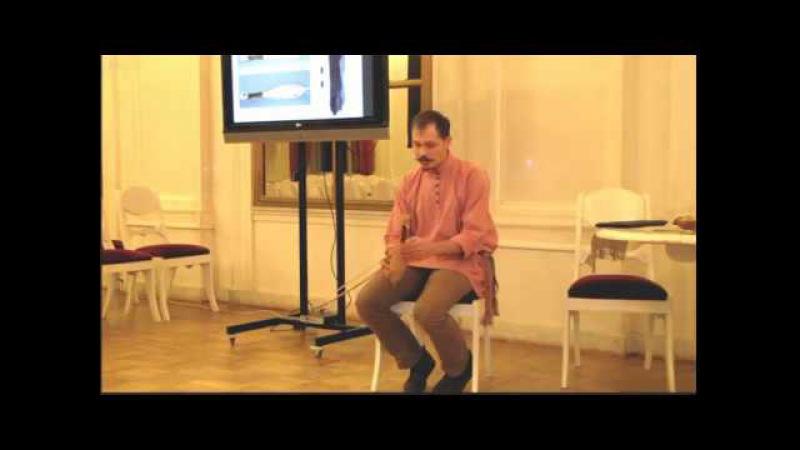 Лекция концерт Антона Каменского Древнерусские гудки из раскопок в Великом Новгороде 18 10 17