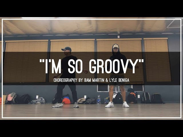 Future I'm so Groovy Choreography by Bam Martin Lyle Beniga