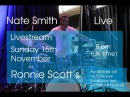 Nate Smith and the KingFolk - Sunday 15th of October 2017 - 8pmUK time Live at Ronnie Scotts