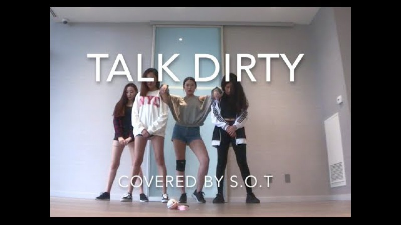 [S.O.T] Talk Dirty - Jason Derulo | Dance Cover