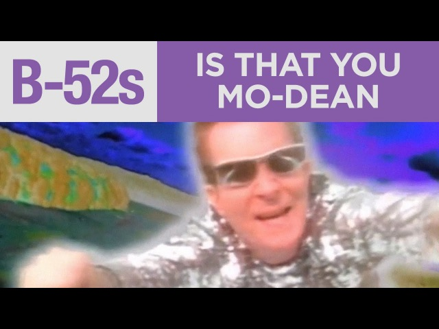 The B-52's - Is That You Mo-Dean? (Official Music Video)