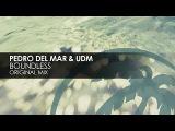 Pedro Del Mar &amp UDM - Boundless