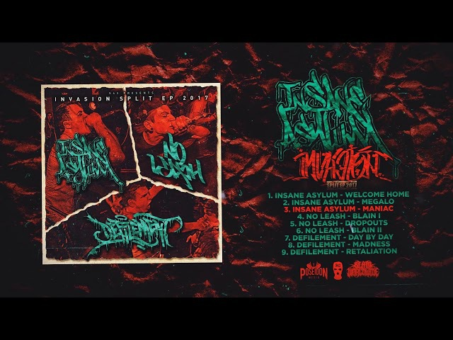 INSANE ASYLUM / NO LEASH / DEFILEMENT - INVASION [OFFICIAL SPLIT EP STREAM] (2017) SW EXCLUSIVE