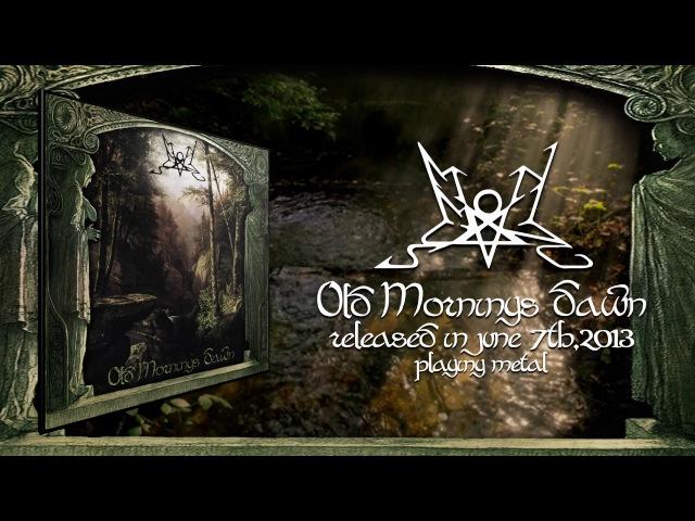 Summoning Old Mornings Dawn (Full Album)