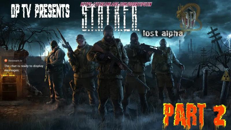 S.T.A.L.K.E.R Part 2 (Stream Lost Alpha)