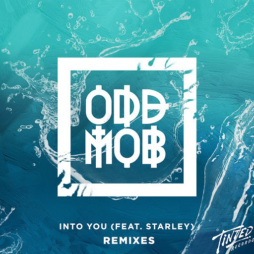 Odd Mob альбом Into You (feat. Starley) [Remixes]