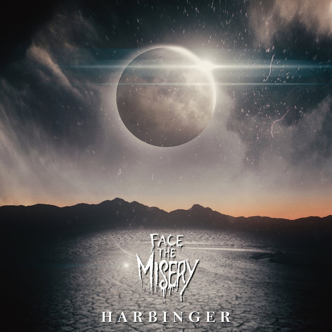 Face The Misery - Harbinger [EP] (2018)