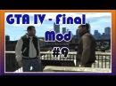 GTA 4 / Grand Theft Auto IV - Final Mod 9 - Прохождение Миссии: IVAN THE NOT SO TERRIBLE.