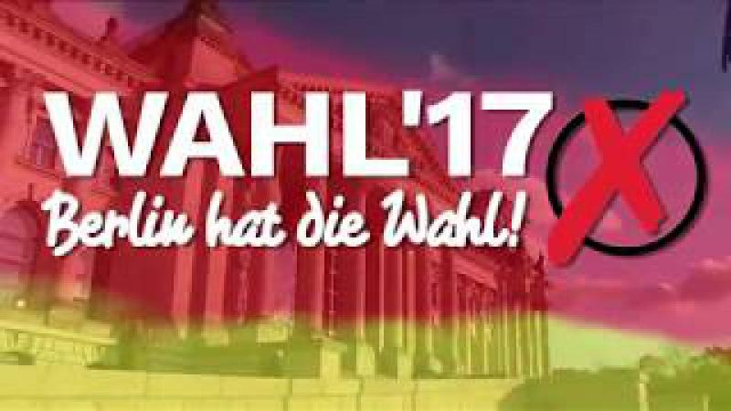 Wahl´17 - Berlin hat die Wahl mit Gregor Gysi, Die Linke - Teil 2