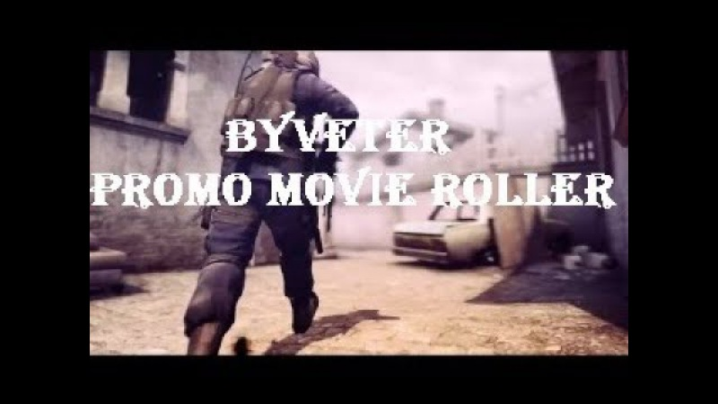 Promo movie roller by channel - ✪BYVETER ✪ [RUS] 2017