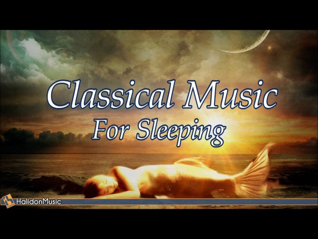 8 HOURS Classical Music for Sleeping: Relaxing Piano Music Mozart, Debussy, Chopin, Schubert, Grieg
