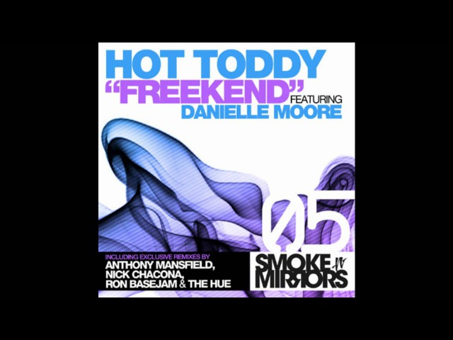 Hot Toddy - Freekend Feat. Danielle Moore (Ron Basejam Remix)