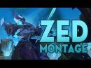 Zed Montage 68 - Best Zed Plays 2017 ( League of Legends / LOLPlayVN )