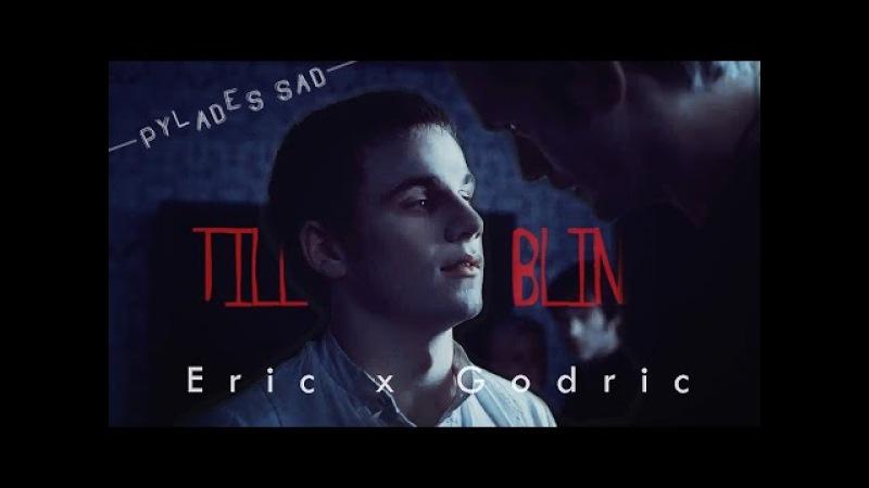 [true blood] eric x godric | till I go blind