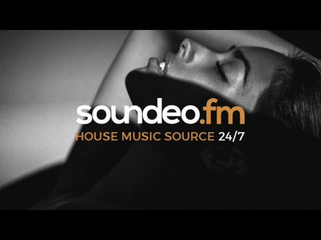 Soundeo.fm | Online Radio (House music source 24/7)