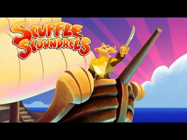 Scuffle Scoundrels Trailer