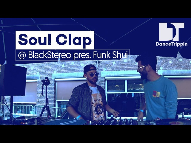 Soul Clap at BlackStereo presents Funk Shui, Amsterdam (NL)