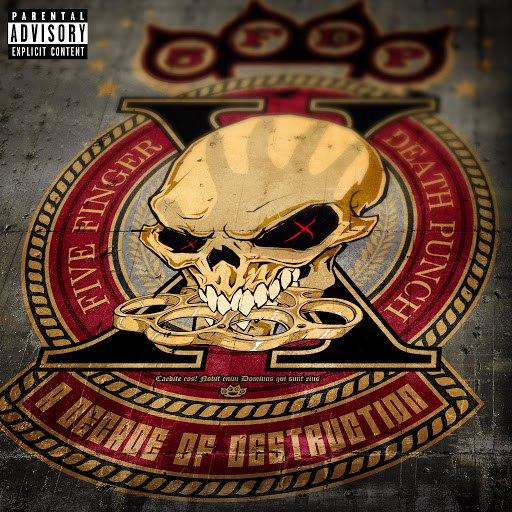 Five Finger Death Punch альбом A Decade of Destruction