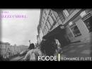Fcode-Romance Flute (House Dance Music) Xiaomi Yi