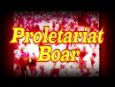 The Proletariat Boar Custom Titantron