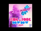Albert One - Sing A Song Now Now (2014)