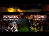 AGNOSTIC FRONT MOSCOW 2017 35th ANNIVERSARY TOUR
