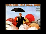Jimmy Rowles  - Weather in a jazz vane ( Full Album )