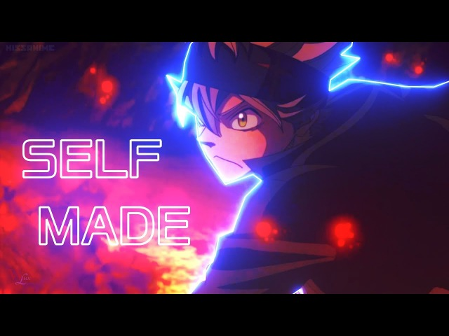 Black Clover「AMV」- Self Made