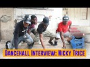 Dancehall Interview Nicky Trice Rifical Team Vost FR