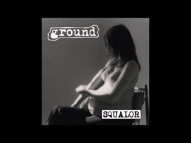 Ground - Squalor (2016) Full Album (Grindcore/Pv)