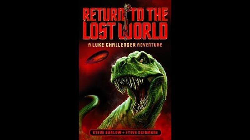 Возвращение в Затерянный Мир Return to the Lost World фэнтези, приключения HD