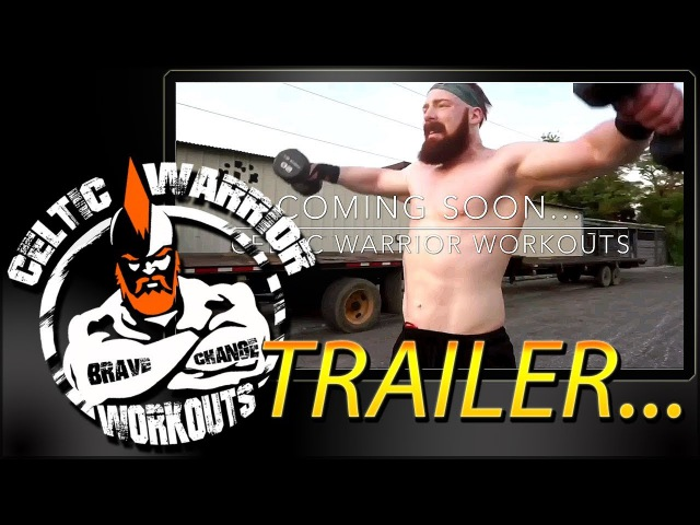 Celtic Warrior Workouts Channel Coming Soon Teaser