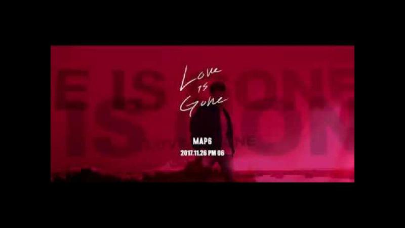 맵식스 MAP6 Love is Gone MUSIC VIDEO TEASER