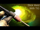 Pulse Stick Welding With a TIG Welder - High Frequency Arc Start and Variable Amperage