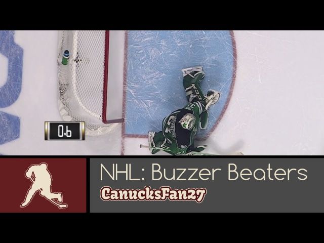 NHL: Buzzer Beaters [Part 1]