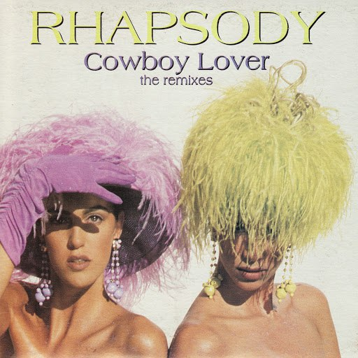 Rhapsody альбом Cowboy Lover: The Remixes