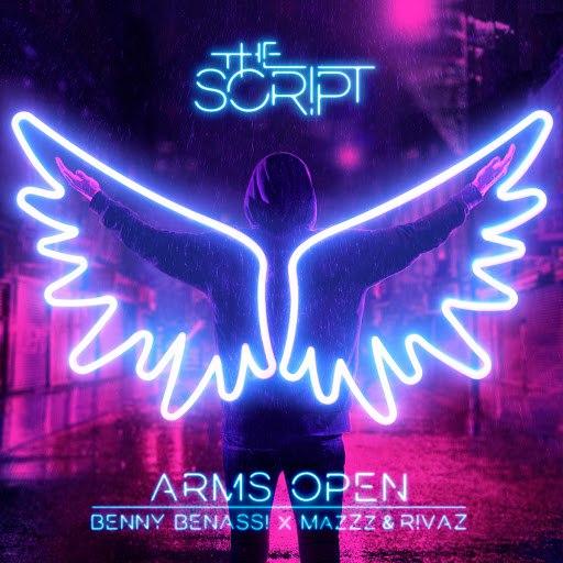 The Script альбом Arms Open (Benny Benassi x MazZz & Rivaz Remix)