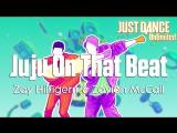 Just Dance Unlimited | Juju On That Beat - Zay Hilfigerrr & Zayion McCall [60FPS]