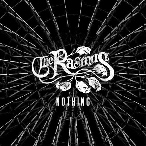 The Rasmus альбом Nothing