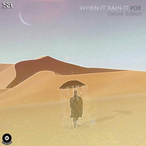 Poe альбом When It Rain It Poe (Deluxe)